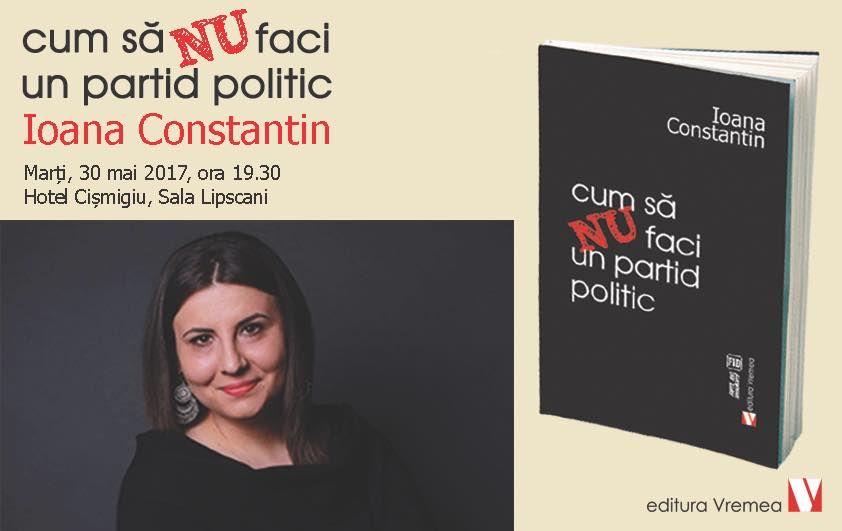 """""""Cum să NU faci un partid politic"""" – lansare de carte"""